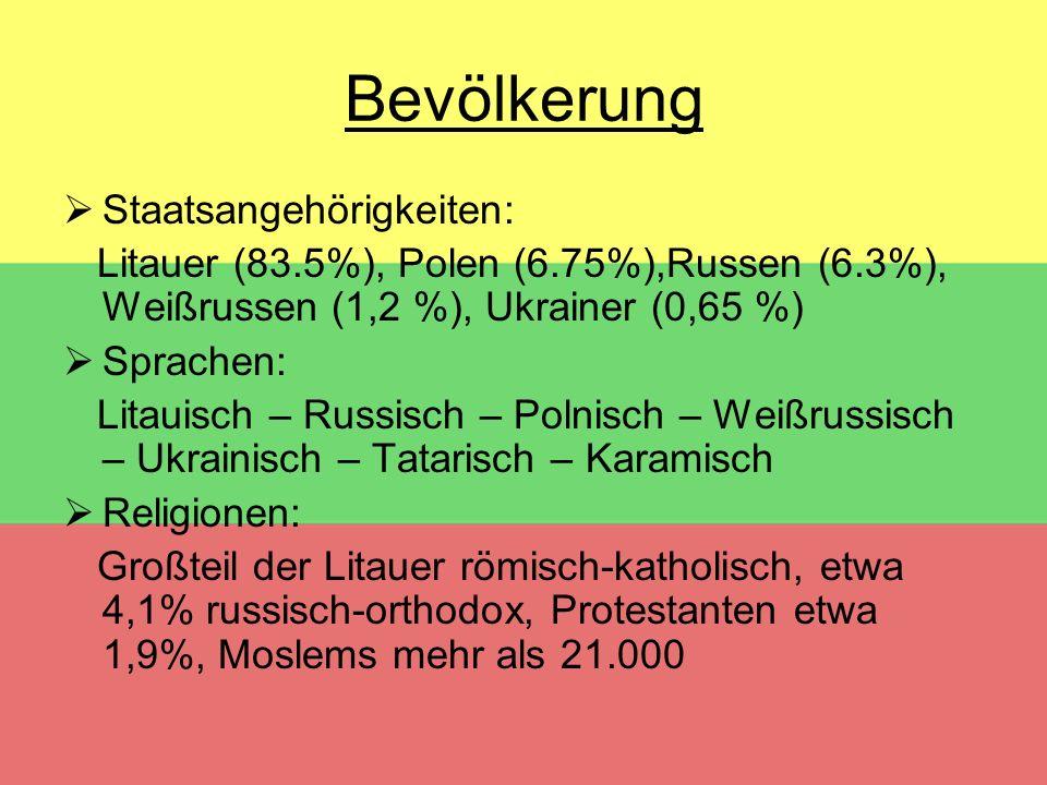 Bevölkerung  Staatsangehörigkeiten: Litauer (83.5%), Polen (6.75%),Russen (6.3%), Weißrussen (1,2 %), Ukrainer (0,65 %)  Sprachen: Litauisch – Russi