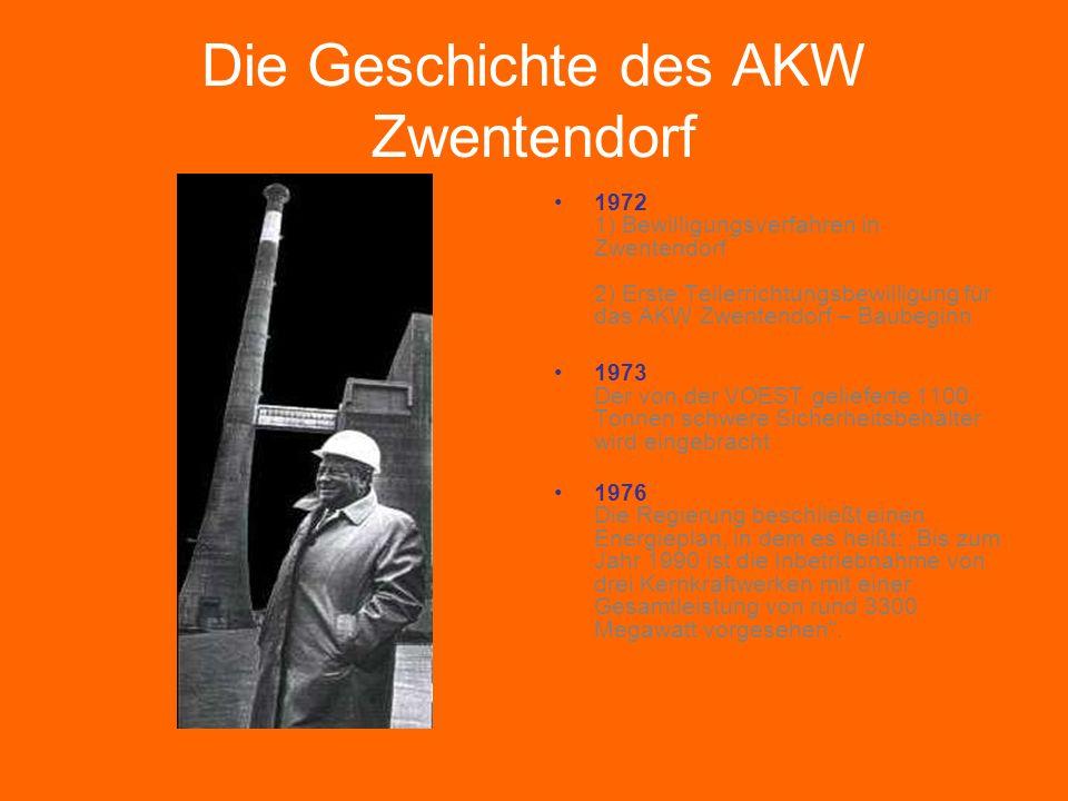 """Die Geschichte des AKW Zwentendorf 1972 1) Bewilligungsverfahren in Zwentendorf 2) Erste Teilerrichtungsbewilligung für das AKW Zwentendorf – Baubeginn 1973 Der von der VOEST gelieferte 1100 Tonnen schwere Sicherheitsbehälter wird eingebracht 1976 Die Regierung beschließt einen Energieplan, in dem es heißt: """"Bis zum Jahr 1990 ist die Inbetriebnahme von drei Kernkraftwerken mit einer Gesamtleistung von rund 3300 Megawatt vorgesehen ."""