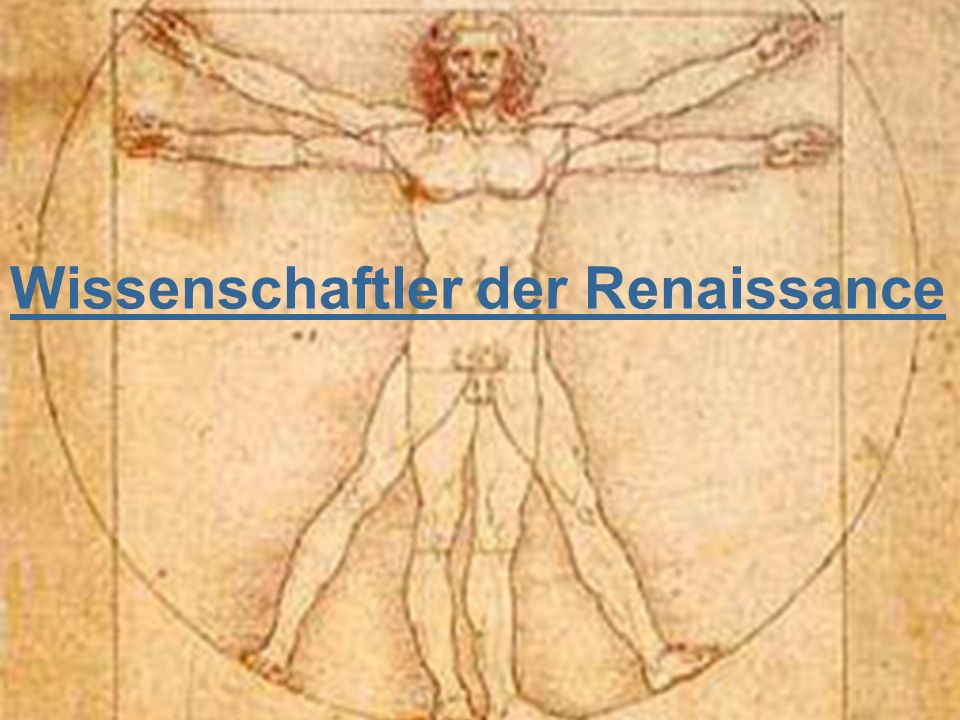 Wissenschaftler der Renaissance