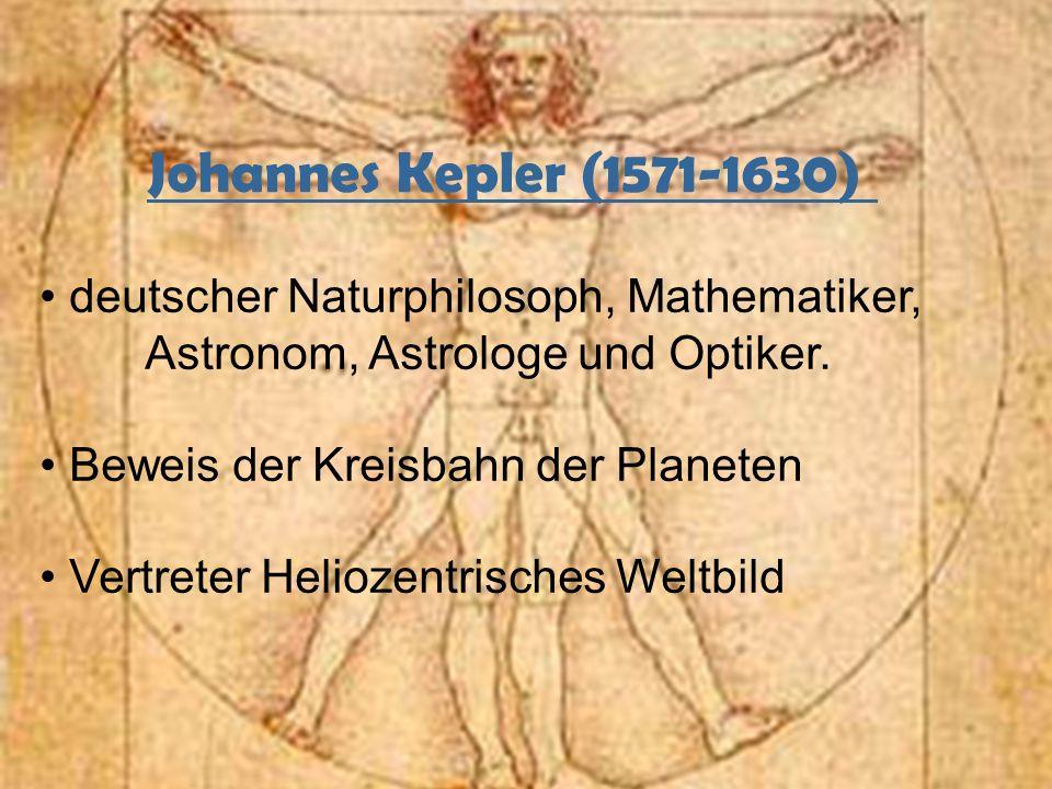 Johannes Kepler (1571-1630) deutscher Naturphilosoph, Mathematiker, Astronom, Astrologe und Optiker. Beweis der Kreisbahn der Planeten Vertreter Helio