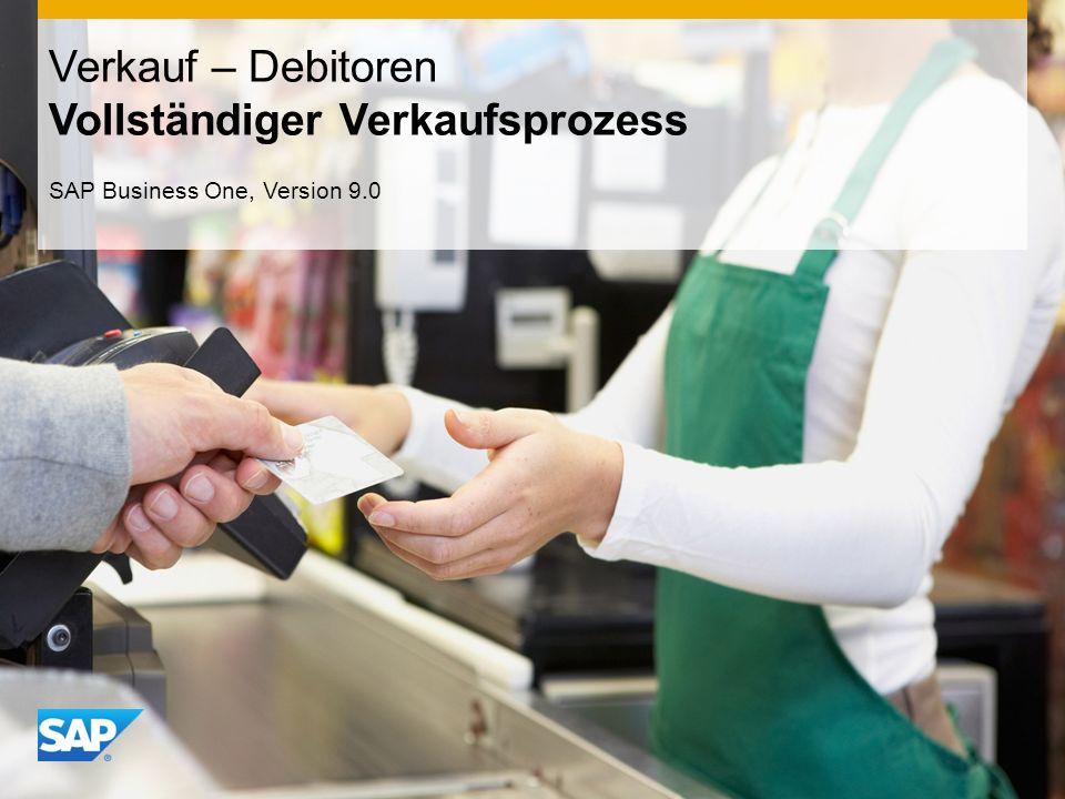 INTERN Verkauf – Debitoren Vollständiger Verkaufsprozess SAP Business One, Version 9.0