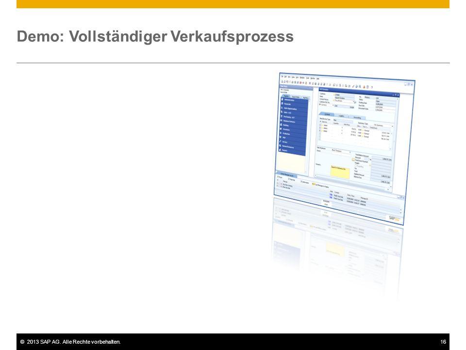 ©2013 SAP AG. Alle Rechte vorbehalten.16 Demo: Vollständiger Verkaufsprozess