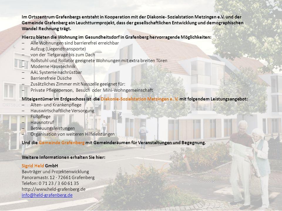 Im Ortszentrum Grafenbergs entsteht in Kooperation mit der Diakonie- Sozialstation Metzingen e.V. und der Gemeinde Grafenberg ein Leuchtturmprojekt, d