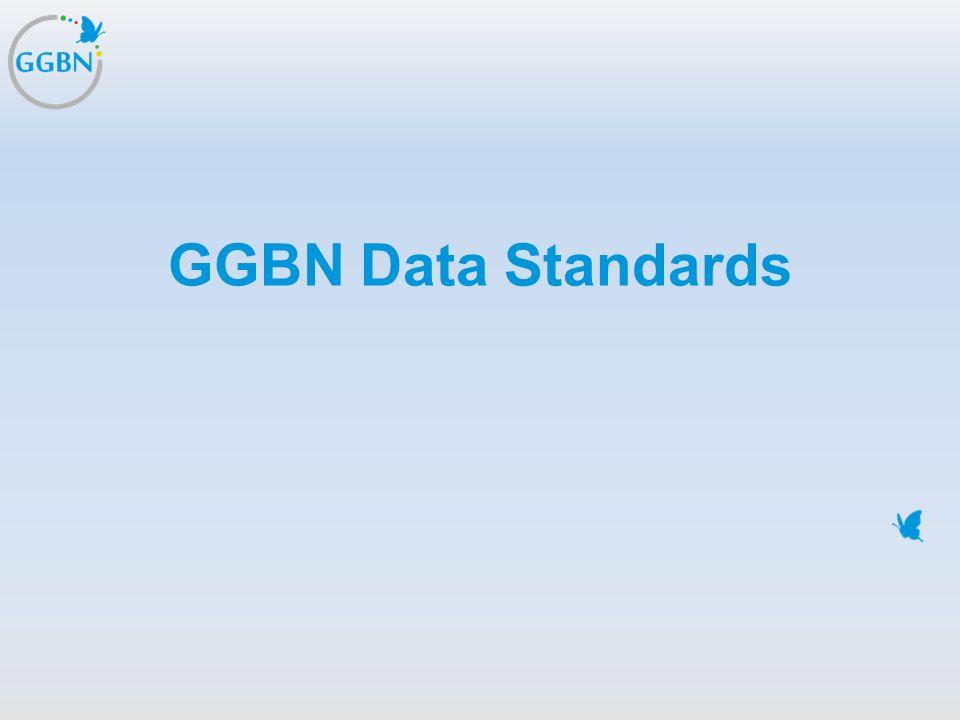 Textmasterformat bearbeiten –Zweite Ebene Dritte Ebene –Vierte Ebene »Fünfte Ebene Titelmasterformat durch Klicken bearbeiten GGBN Data Standards