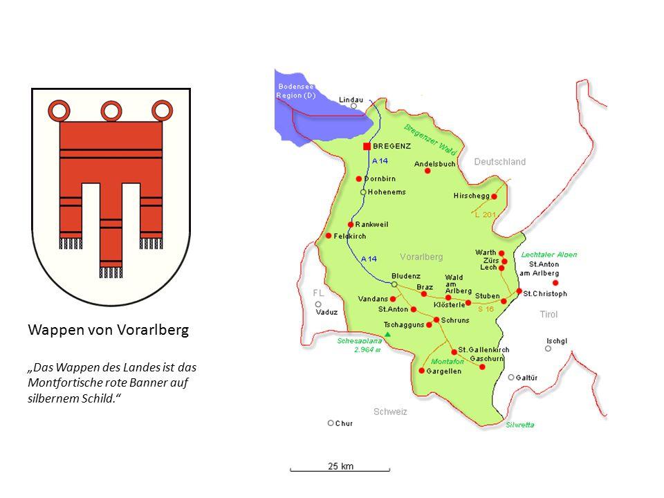 """Wappen von Vorarlberg """"Das Wappen des Landes ist das Montfortische rote Banner auf silbernem Schild."""