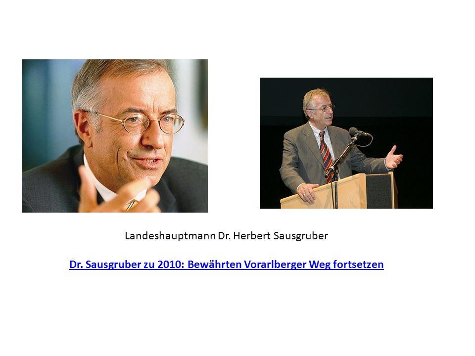Landeshauptmann Dr. Herbert Sausgruber Dr.