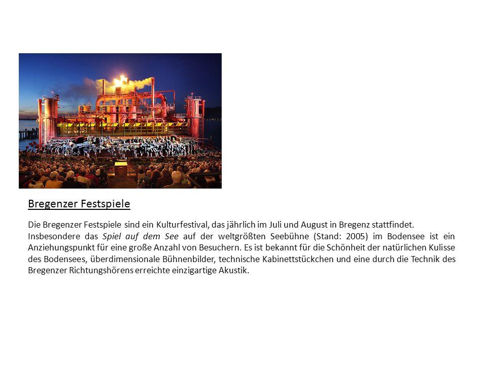 Bregenzer Festspiele Die Bregenzer Festspiele sind ein Kulturfestival, das jährlich im Juli und August in Bregenz stattfindet.