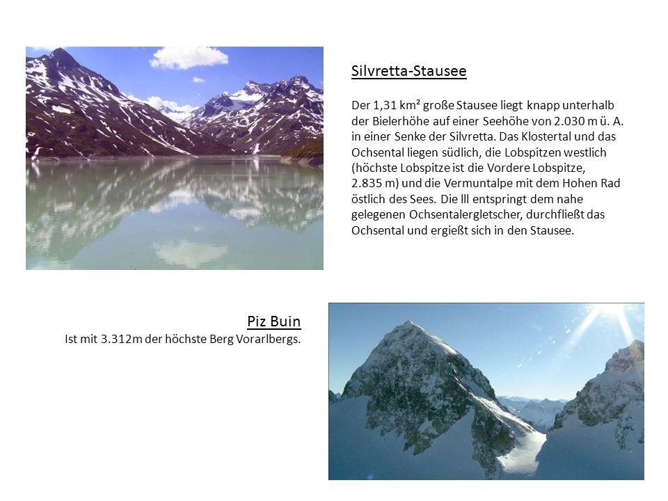 Silvretta-Stausee Piz Buin Ist mit 3.312m der höchste Berg Vorarlbergs.