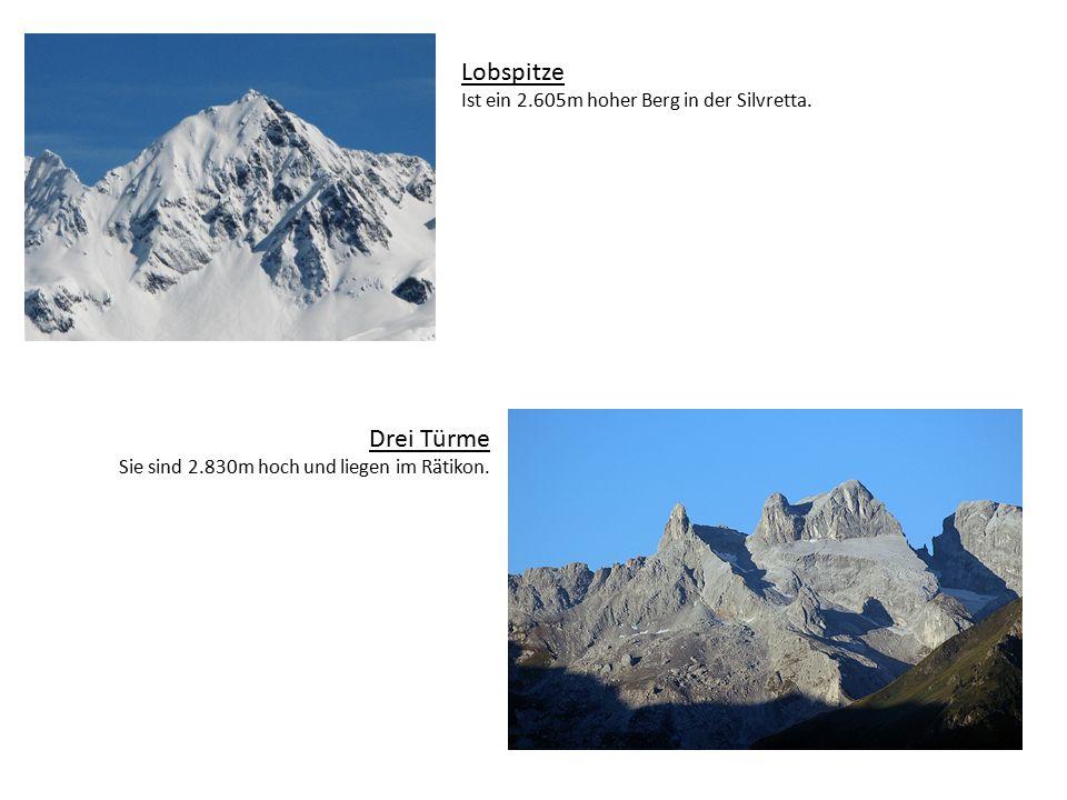 Lobspitze Ist ein 2.605m hoher Berg in der Silvretta.
