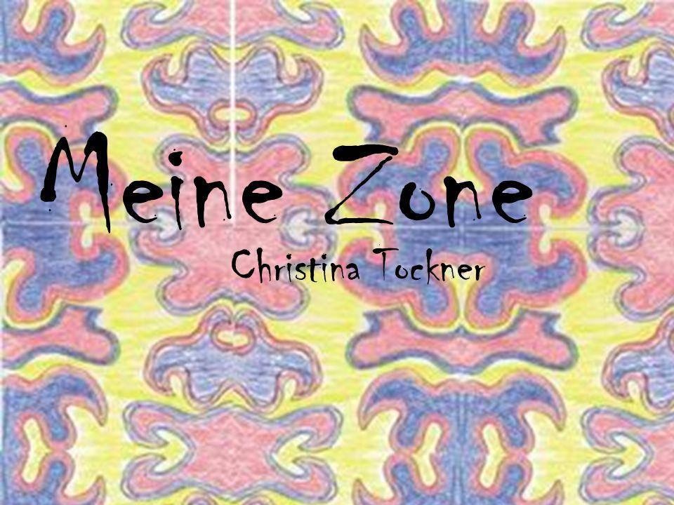 Meine Zone Christina Tockner