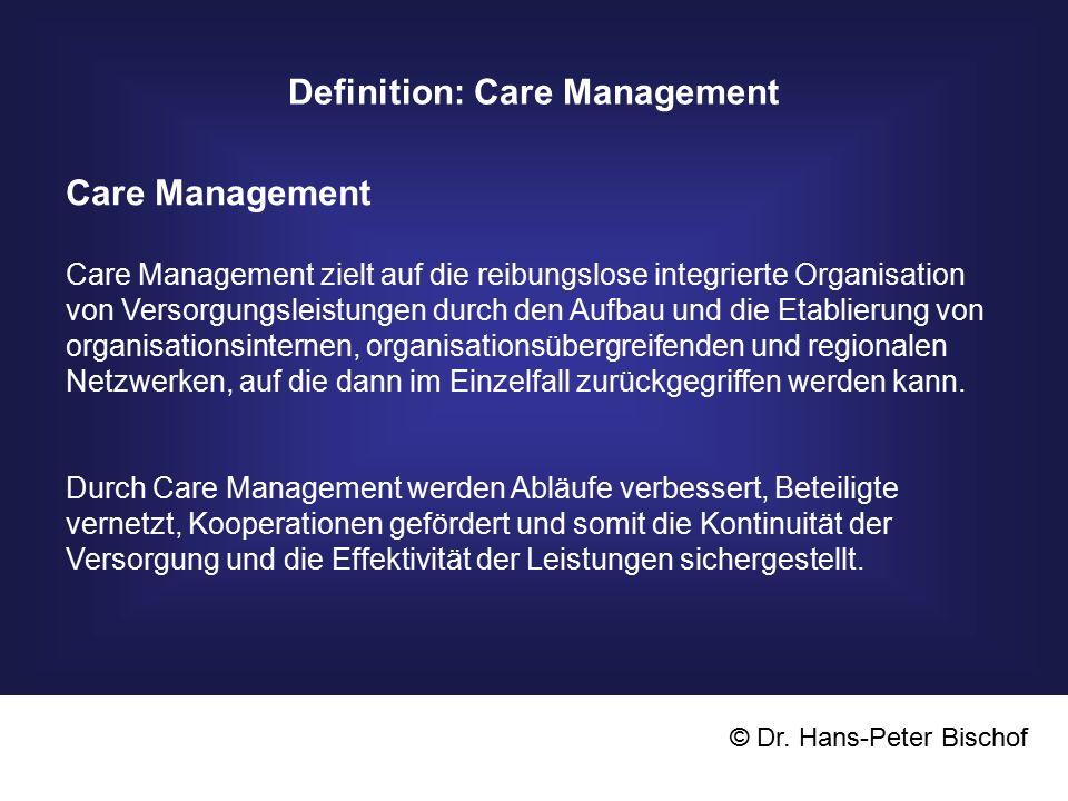 Definition: Case Management © Dr.