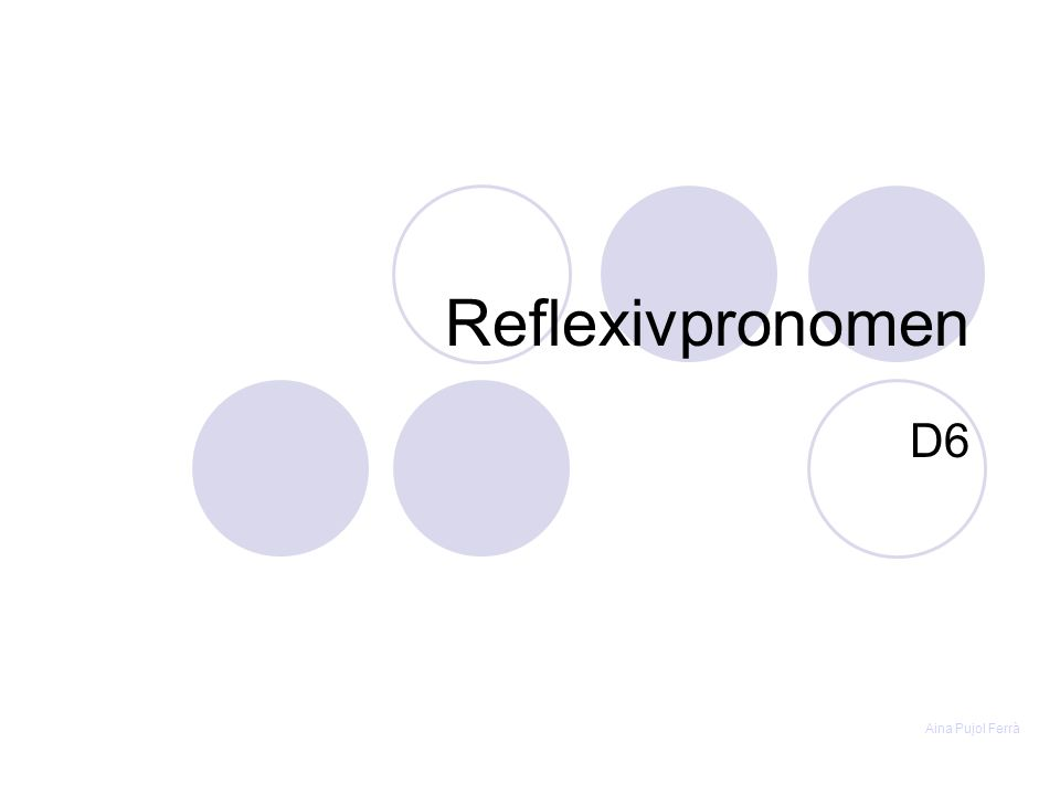 Reflexivpronomen D6 Aina Pujol Ferrà