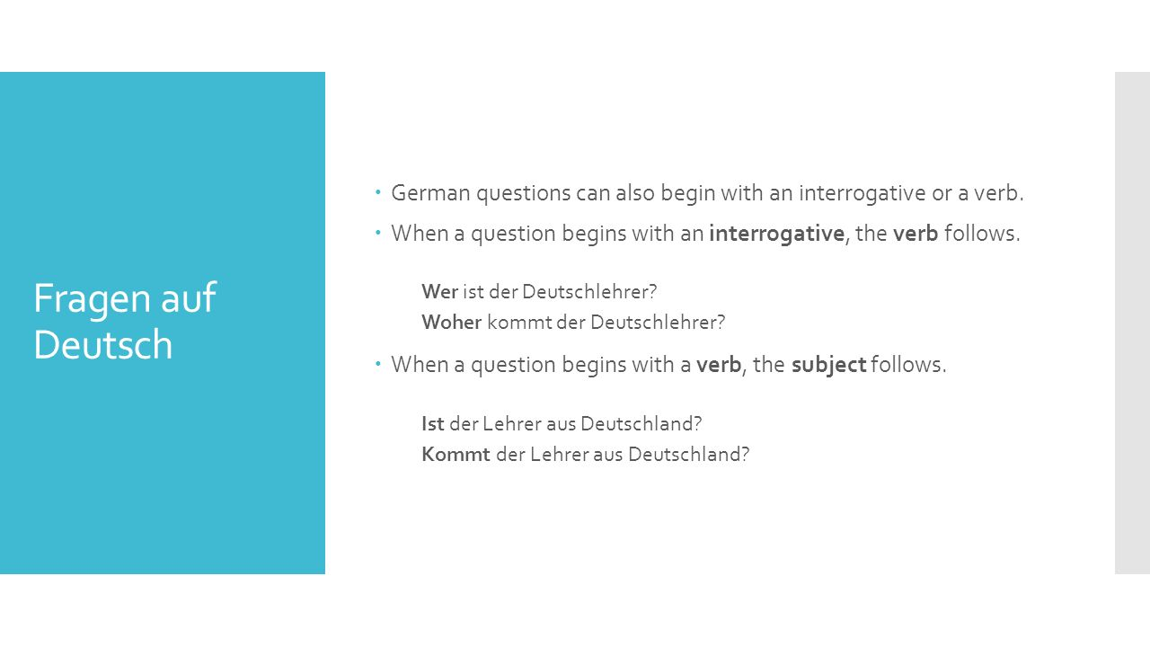  You already know some German Question Words.Below is a complete list.