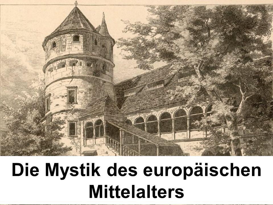 Die Mystik des europäischen Mittelalters