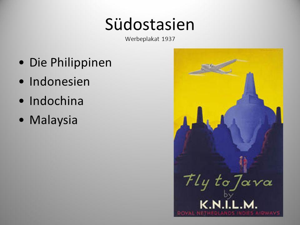Südostasien Werbeplakat 1937 Die Philippinen Indonesien Indochina Malaysia