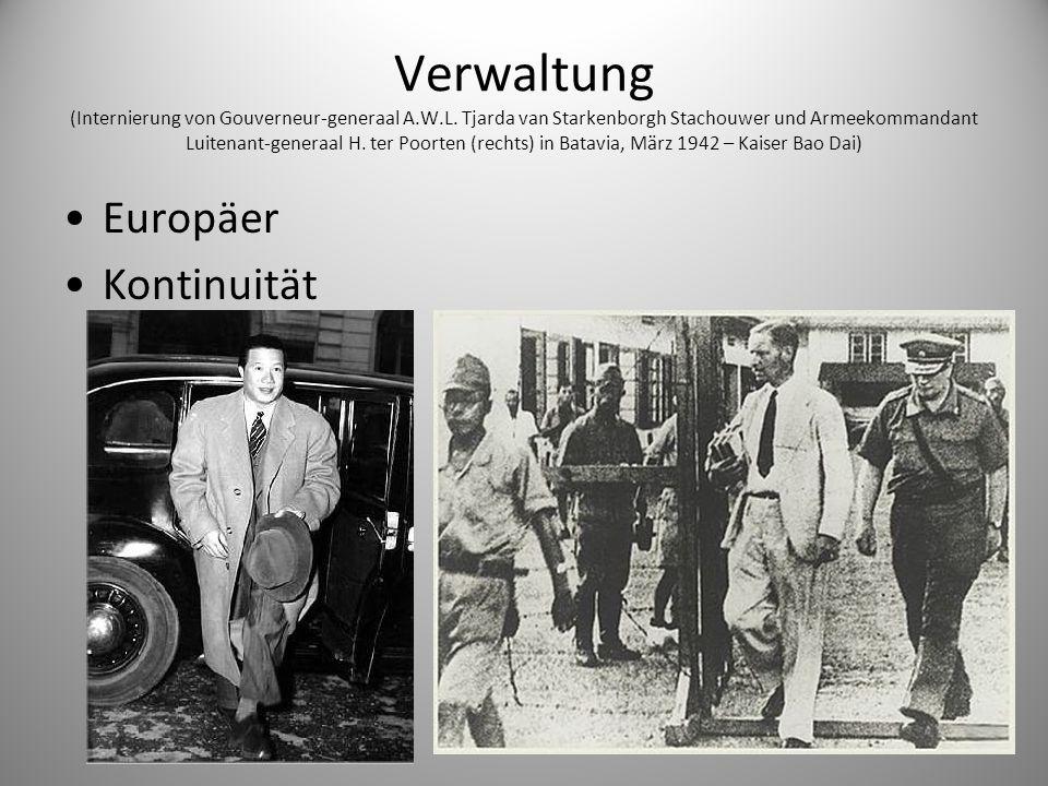 Verwaltung (Internierung von Gouverneur-generaal A.W.L. Tjarda van Starkenborgh Stachouwer und Armeekommandant Luitenant-generaal H. ter Poorten (rech
