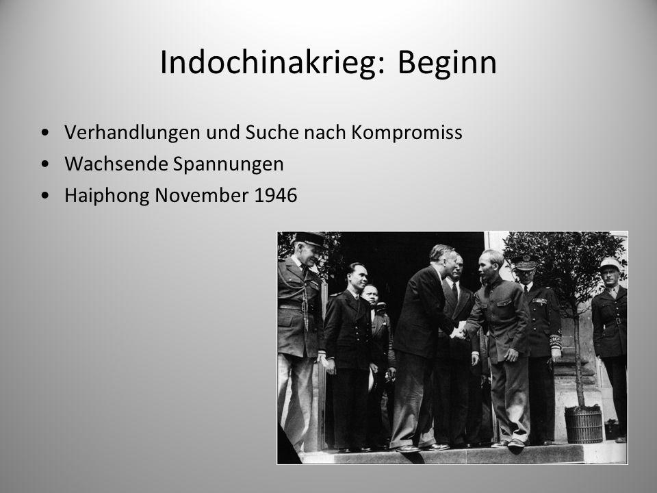 Indochinakrieg: Beginn Verhandlungen und Suche nach Kompromiss Wachsende Spannungen Haiphong November 1946