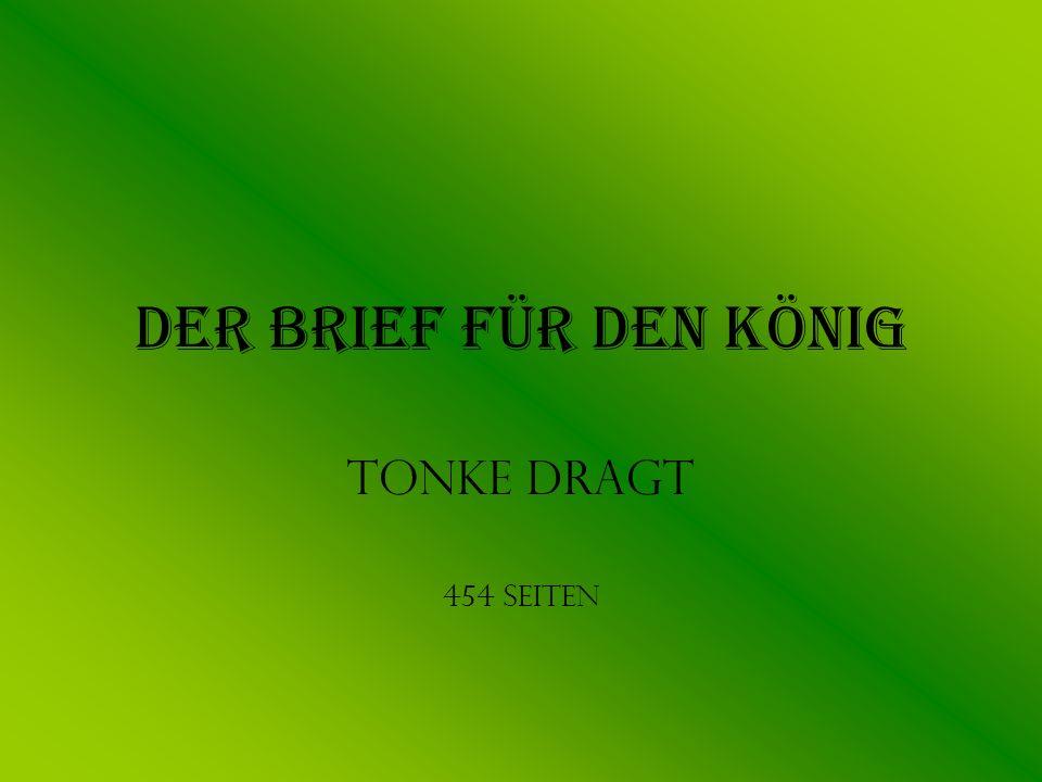 Der Brief für den König Tonke Dragt 454 Seiten