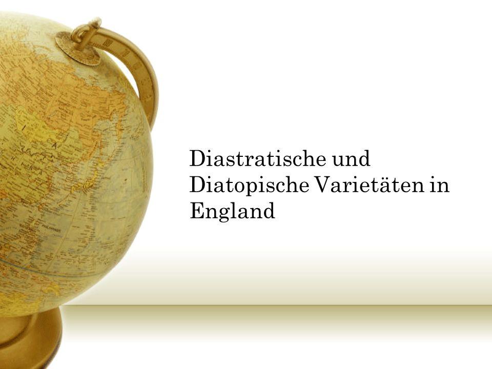 Diastratische Varietät in England Beispiele für variierende Wortwahl: Vegetables vs.