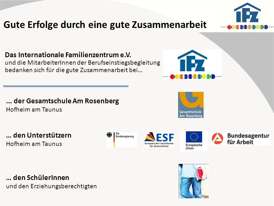 Gute Erfolge durch eine gute Zusammenarbeit Das Internationale Familienzentrum e.V.