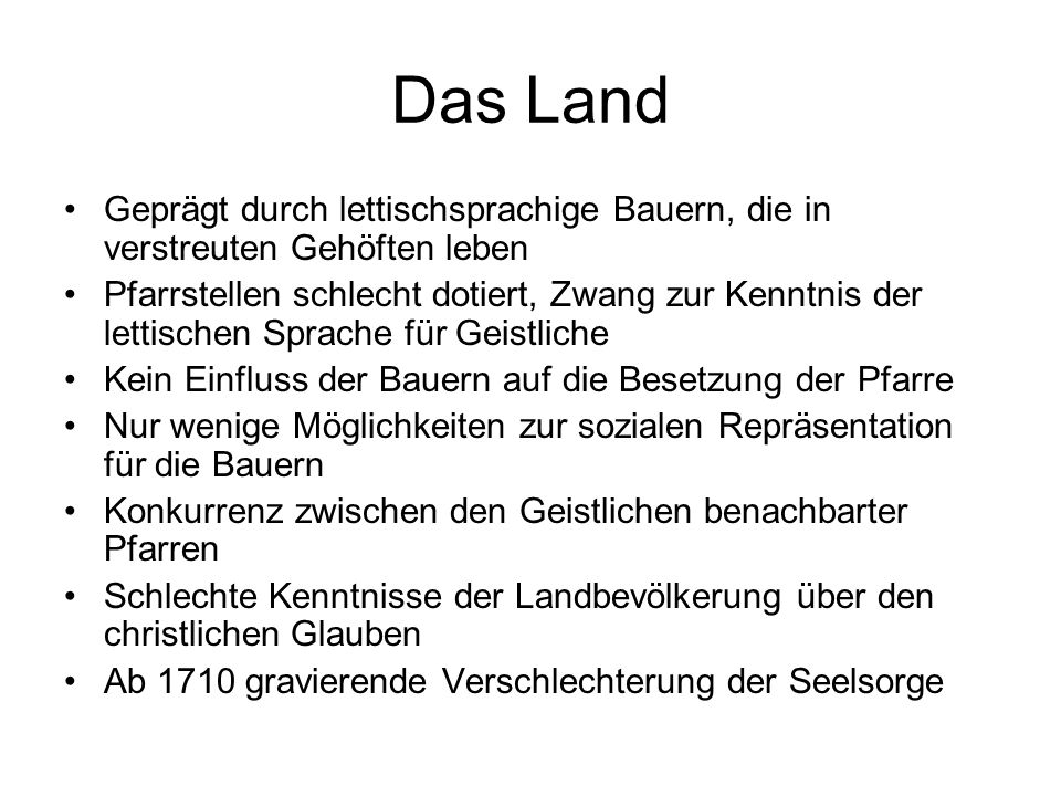 These Soziale, wirtschaftliche und kulturelle Strukturen sowie räumliche Entfernungen verhindern die Christianisierung eines großen Teiles der lettischsprachigen Landbevölkerung, während der lutherische Glauben einen integralen Bestandteil der deutschsprachigen städtischen Identität darstellt