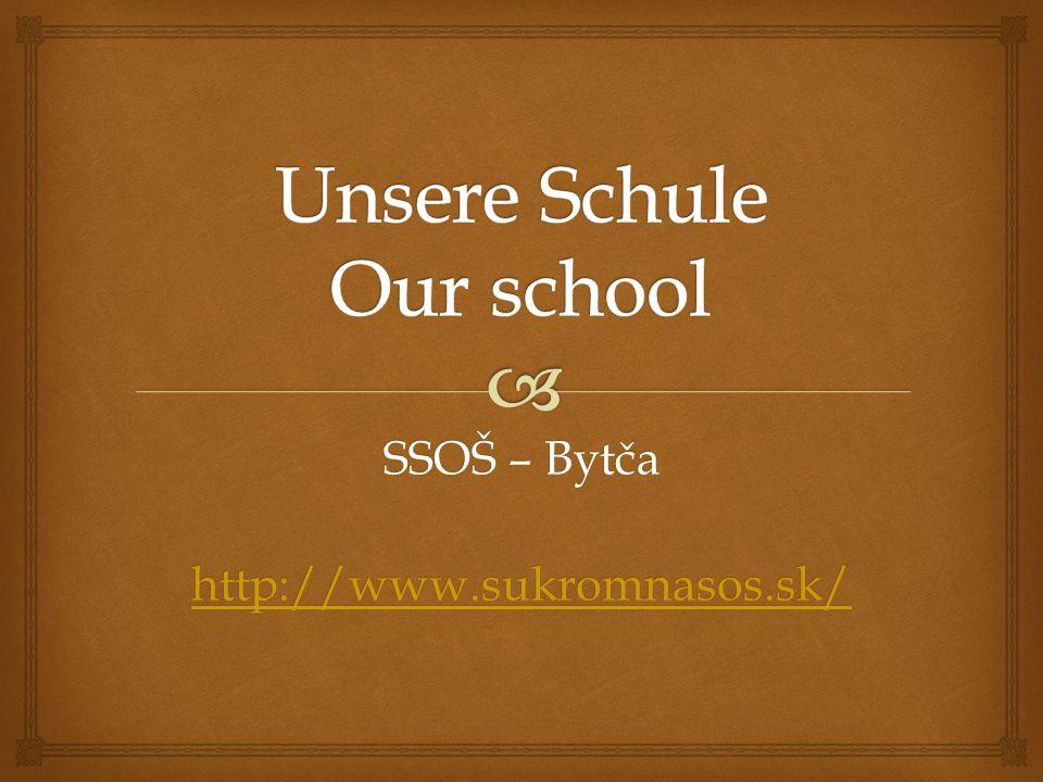SSOŠ – Bytča http://www.sukromnasos.sk/