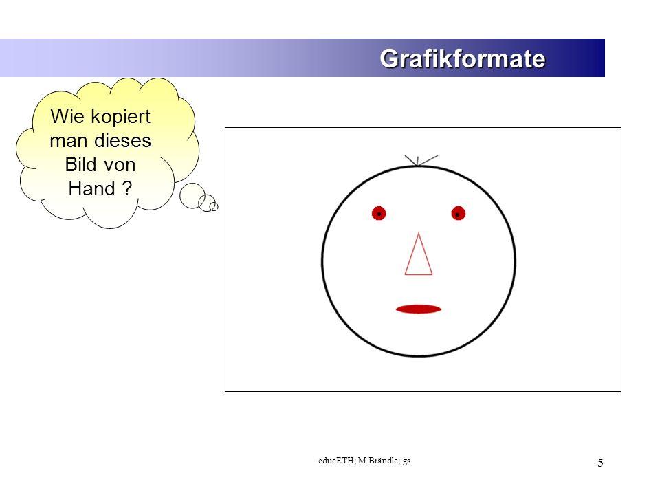 educETH; M.Brändle; gs 6 Lösung für 1: Es wird jedes einzelne Quadrat angeschaut und für sich kopiert.