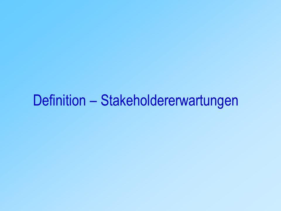 Definition – Stakeholdererwartungen