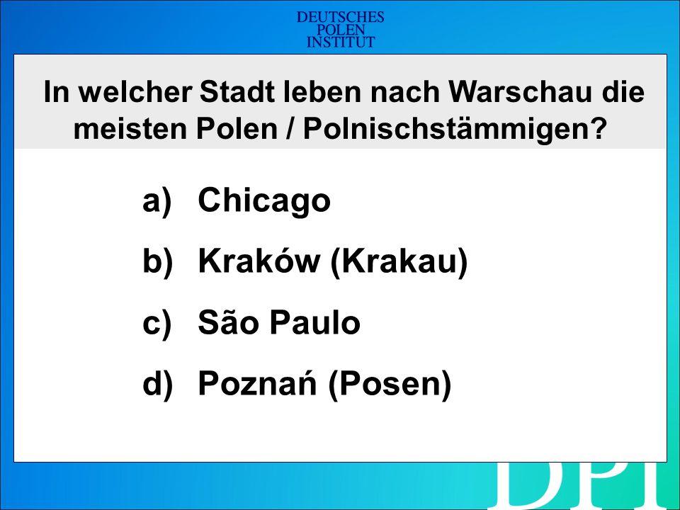 Die richtige Antwort lautet: a) Chicago