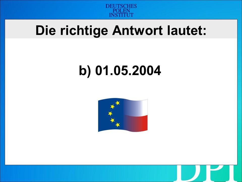 Wie heißt der Grenzfluss zwischen Deutschland und Polen? a) Donau b) Weichsel c) Oder d) Elbe
