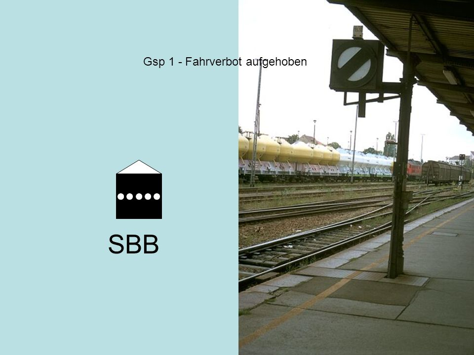 Gsp 1 - Fahrverbot aufgehoben SBB