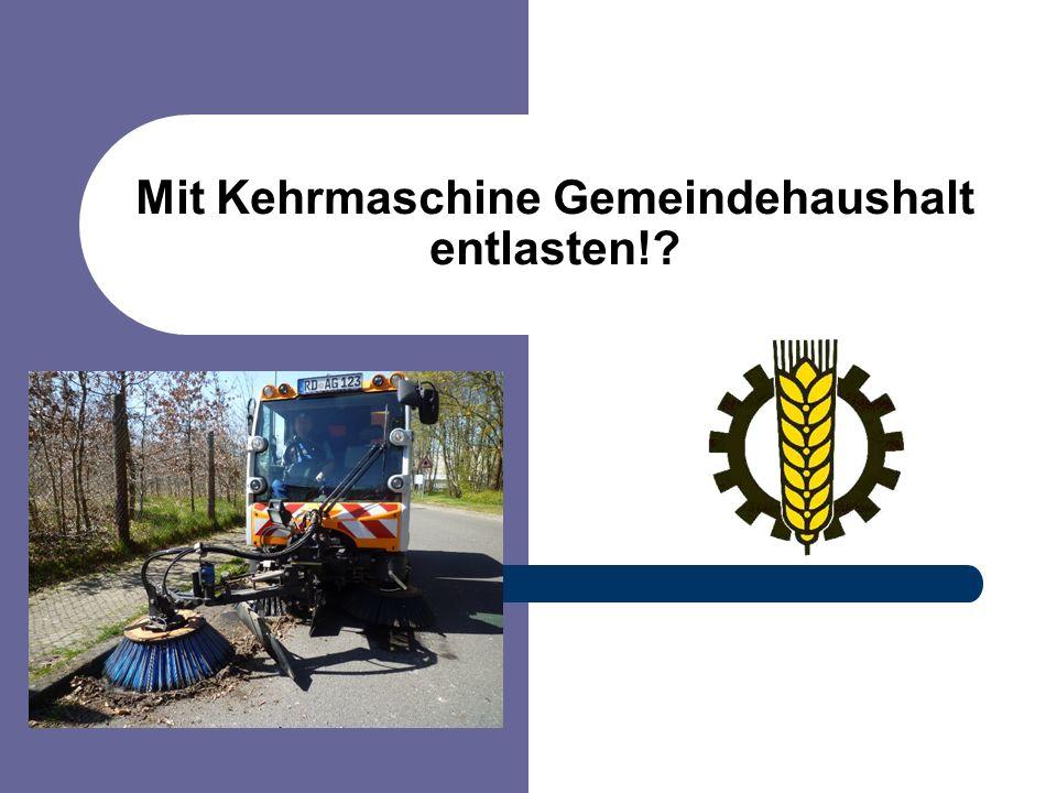 Mit Kehrmaschine Gemeindehaushalt entlasten!