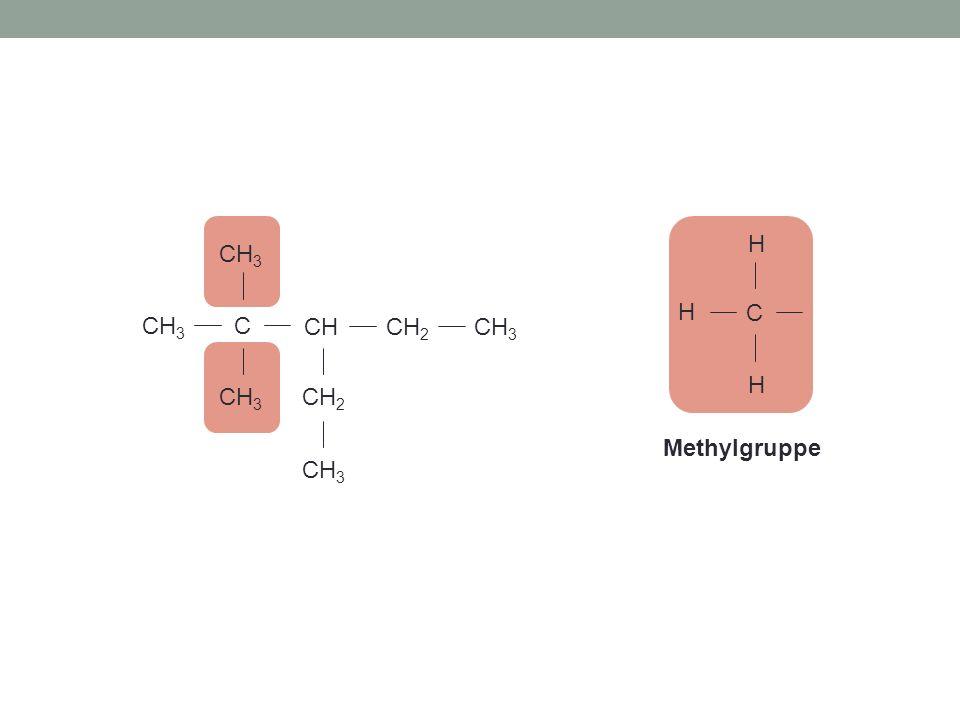 C CHCH 2 CH 3 CH 2 CH 3 Methylgruppe C H H H