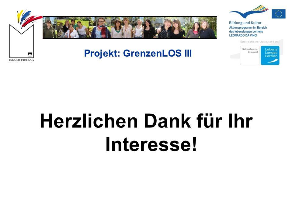 Projekt: GrenzenLOS III Herzlichen Dank für Ihr Interesse!