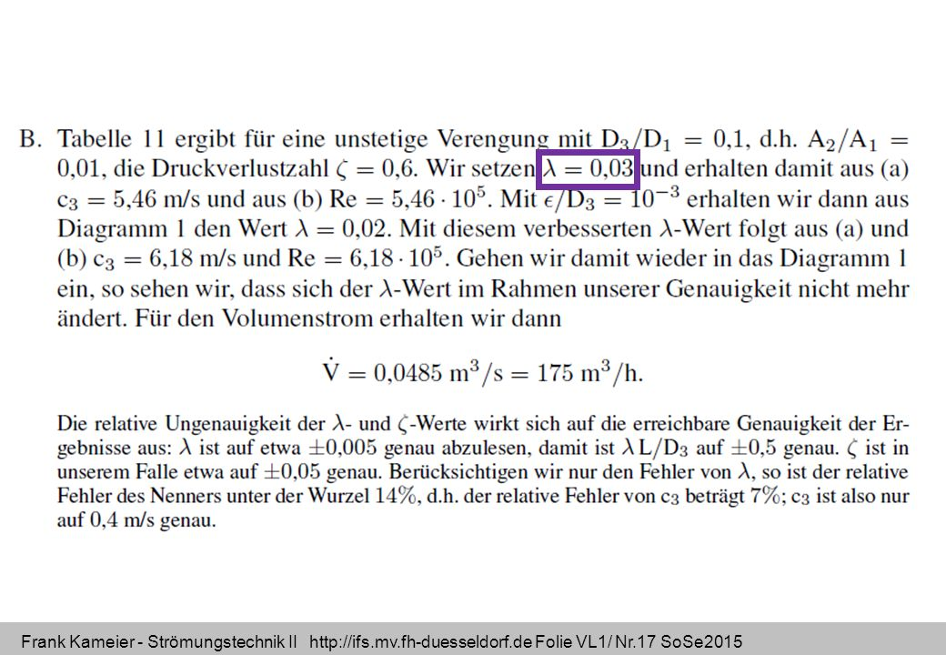 Frank Kameier - Strömungstechnik II http://ifs.mv.fh-duesseldorf.de Folie VL1/ Nr.17 SoSe2015