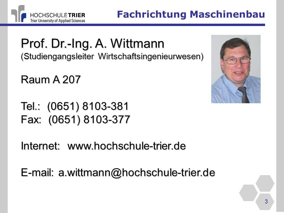 Fachrichtung Maschinenbau 3 Prof.Dr.-Ing. A.