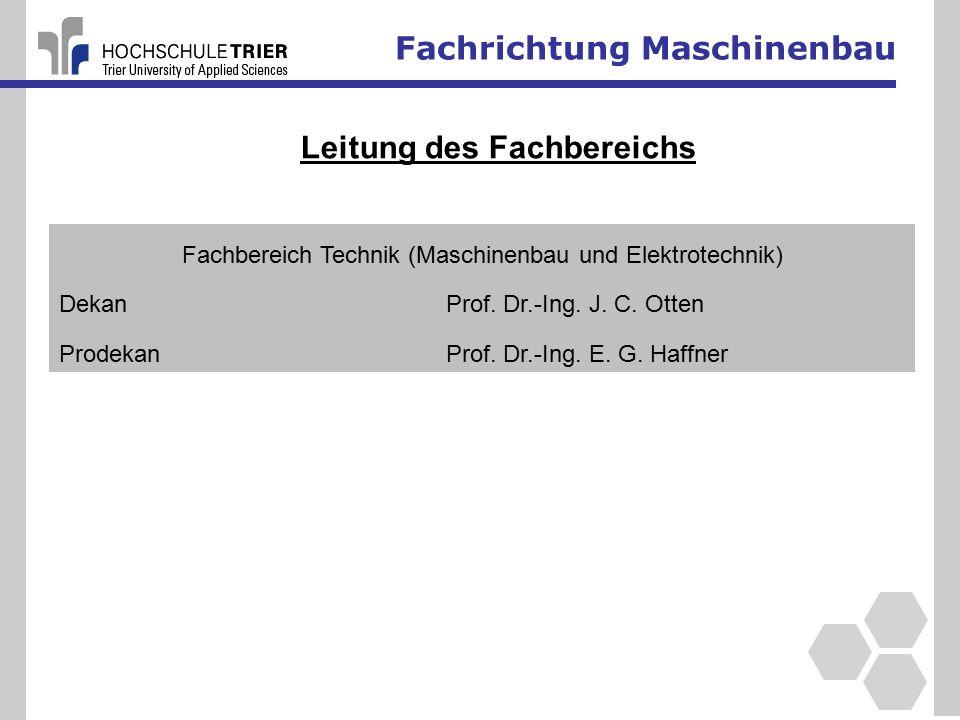 Fachrichtung Maschinenbau Fachbereich Technik (Maschinenbau und Elektrotechnik) DekanProf.