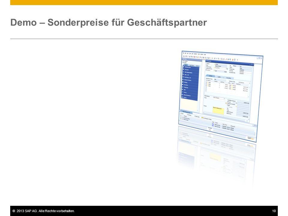 ©2013 SAP AG. Alle Rechte vorbehalten.10 Demo – Sonderpreise für Geschäftspartner