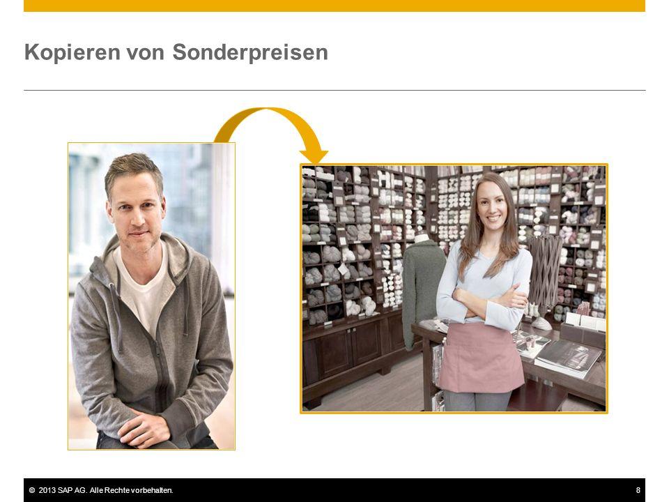 ©2013 SAP AG. Alle Rechte vorbehalten.8 Kopieren von Sonderpreisen