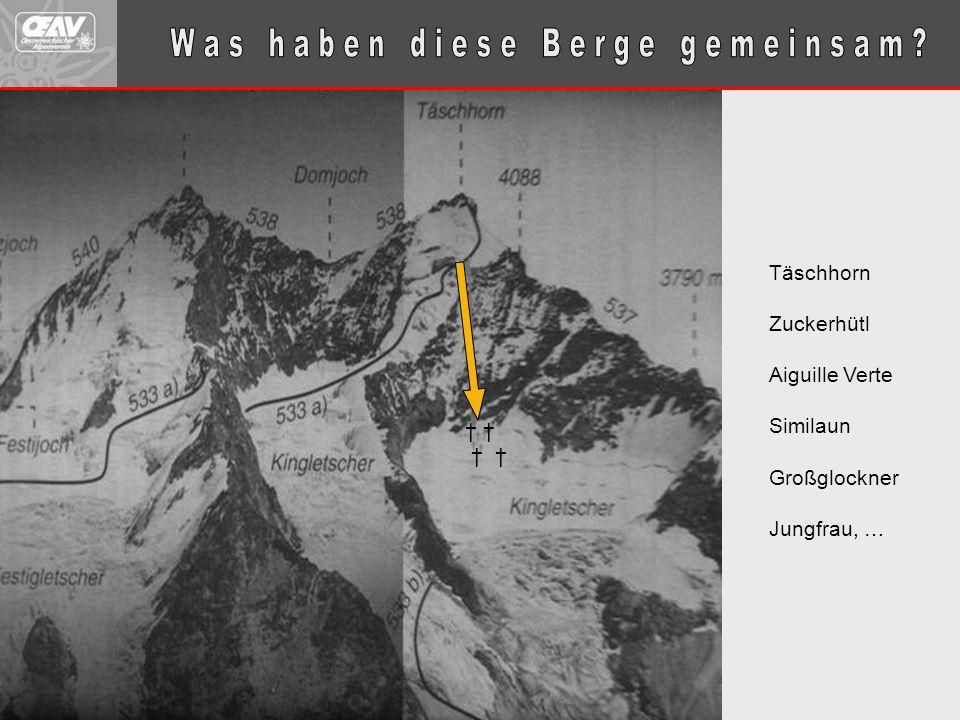 Täschhorn Zuckerhütl Aiguille Verte Similaun Großglockner Jungfrau, … † † †