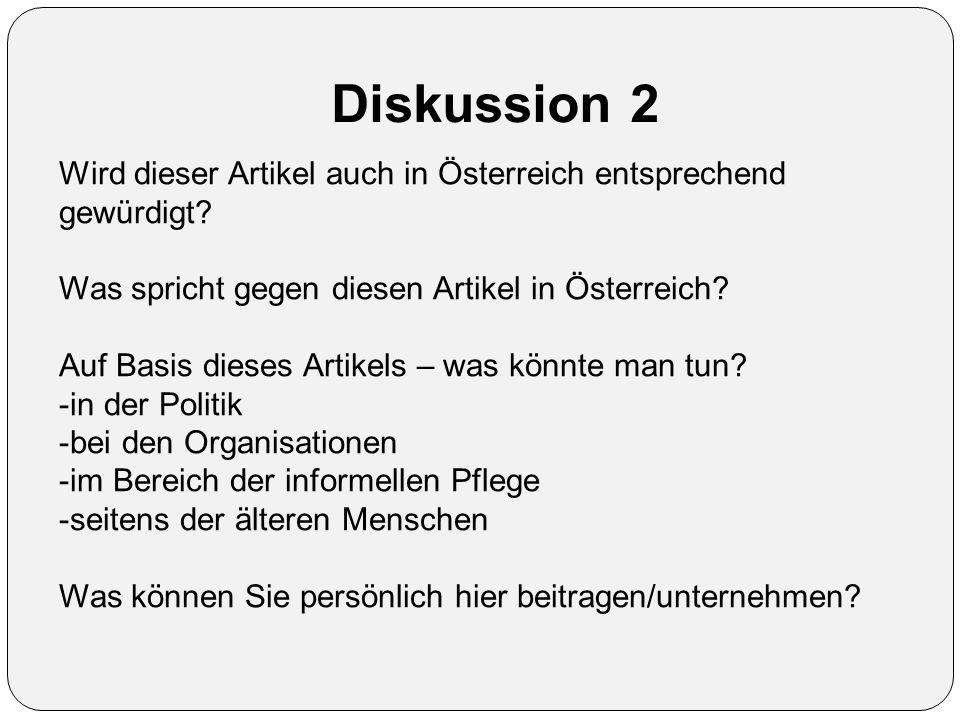 Diskussion 2 Wird dieser Artikel auch in Österreich entsprechend gewürdigt? Was spricht gegen diesen Artikel in Österreich? Auf Basis dieses Artikels