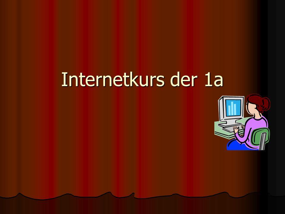 Internetkurs der 1a