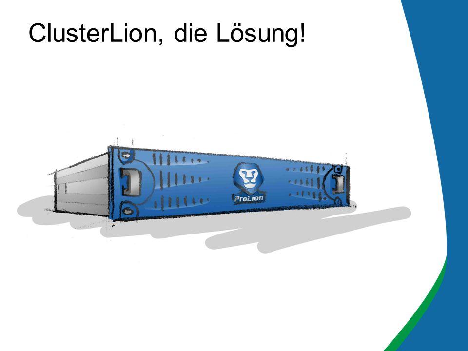 ClusterLion, die Lösung!