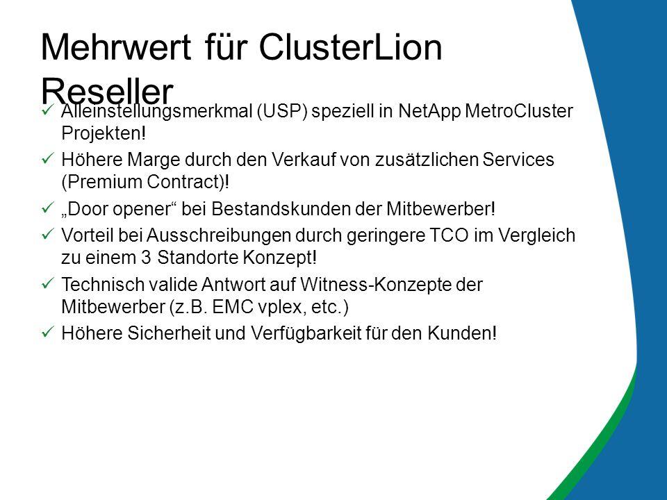 Alleinstellungsmerkmal (USP) speziell in NetApp MetroCluster Projekten.