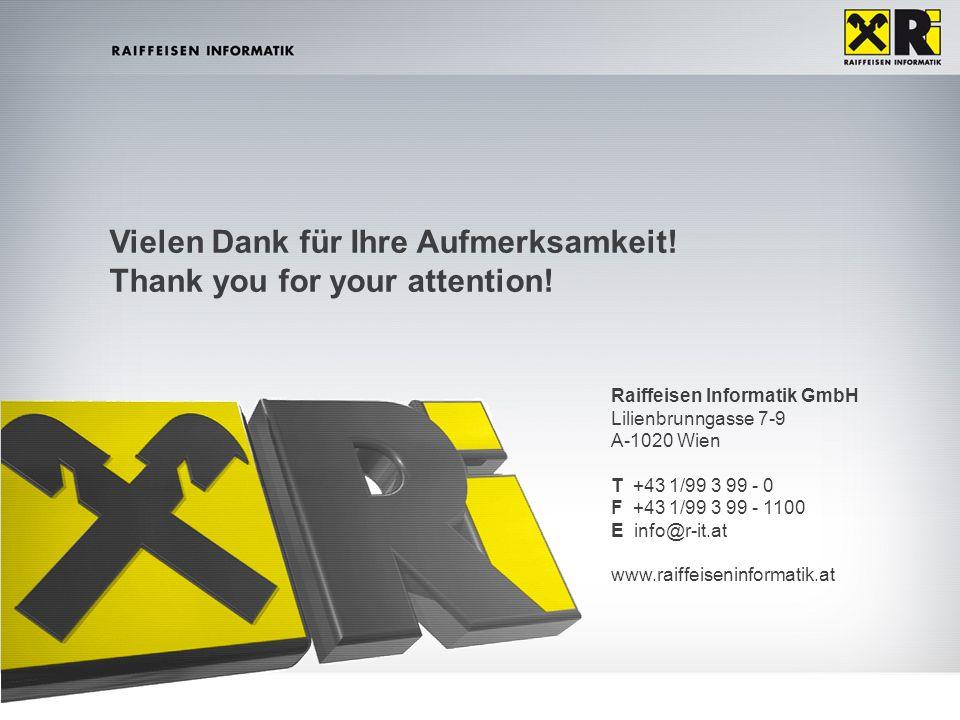 Vorname. Nachname | TT.MM.JJJJ |10GB1 - DRAFT | Intern Vielen Dank für Ihre Aufmerksamkeit! Thank you for your attention! Raiffeisen Informatik GmbH L