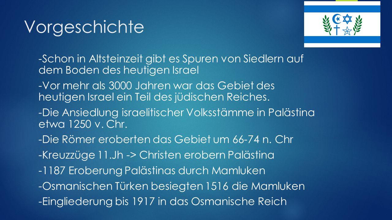 Gründung des Staates Israel (1948) - 1918 : Großbritannien besetzt Palästina - 1920 : Großbritannien nach San-Remo-Konferenz mit Verwaltung Israels beauftragt - Einwanderung der jüdischen Bevölkerung bis 1945 - Zionisten geraten in Konflikt mit dem arabischem Volk - Großbritannien verlangt Lösung von Vereinten Nationen - 29.