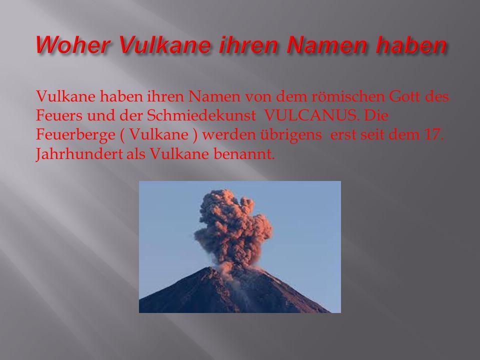 Wenn die Magmakammer voll ist, steigt das Magma durch den Schlot zur Erdoberfläche auf.