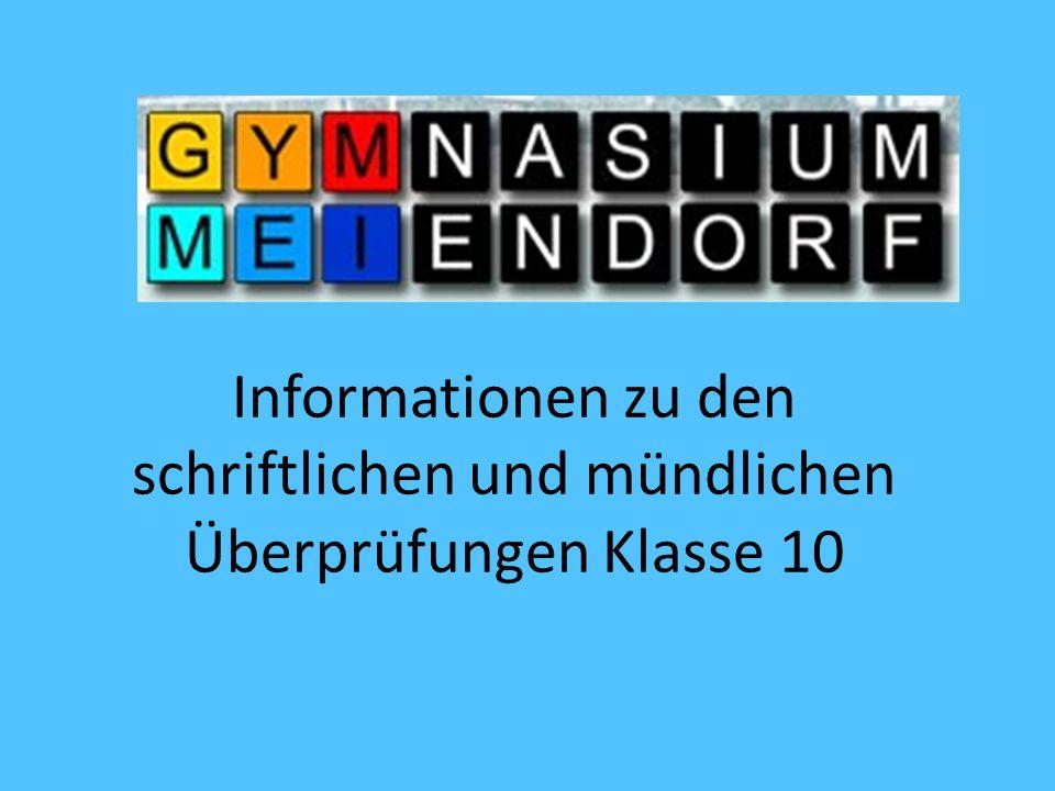 Informationen zu den schriftlichen und mündlichen Überprüfungen Klasse 10