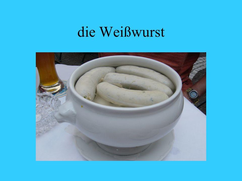 die Weißwurst
