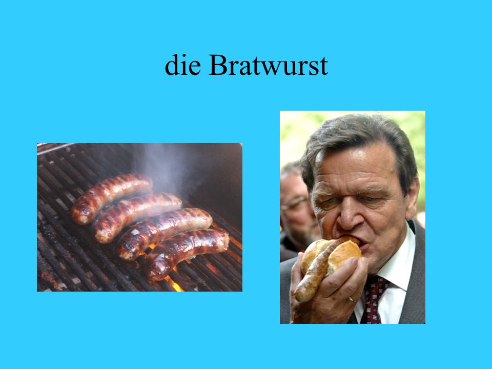 die Bratwurst